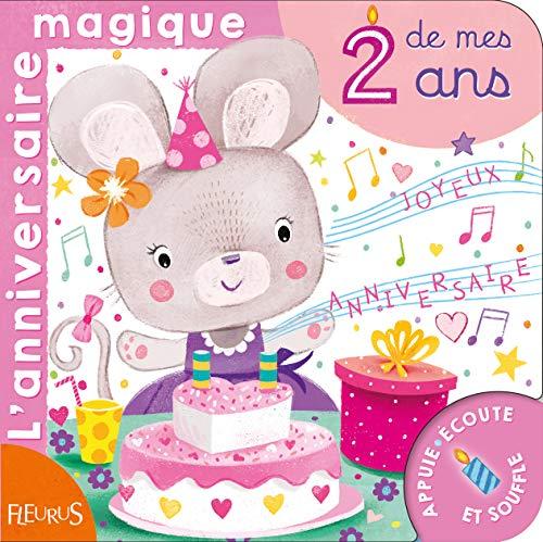 L'anniversaire magique de mes 2 ans