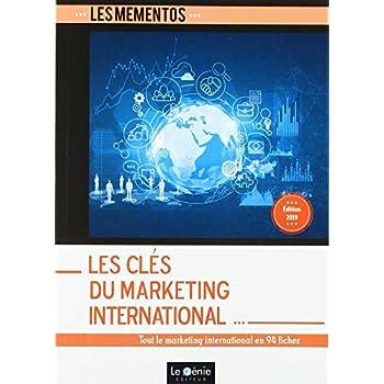 Les clés du marketing international: Tout le marketing international en 94 fiches