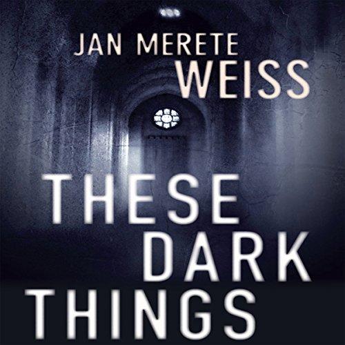 These Dark Things  Audiolibri