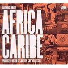Hammock House: Africa Caribe by Joaquin ''Joe'' Claussell (2011) Audio CD