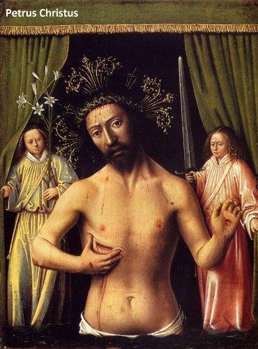 30 Color Paintings of Petrus Christus - Dutch Northern Renaissance Painter (c. 1410 - 1475) (English Edition)