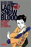 """Afficher """"Lady Snow Blood n° 2 Qui sème le vent récolte la tempête"""""""