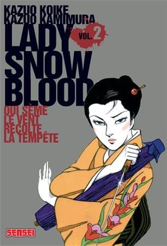Lady Snow Blood n° 2 Qui sème le vent récolte la tempête