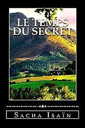 Le temps du secret
