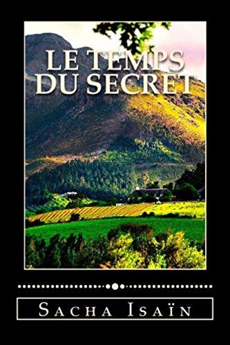 Le temps du secret par Sacha Isaïn