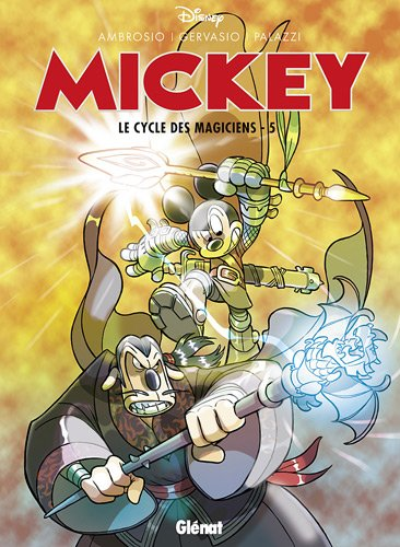Mickey, Tome 5 : Le cycle des magiciens