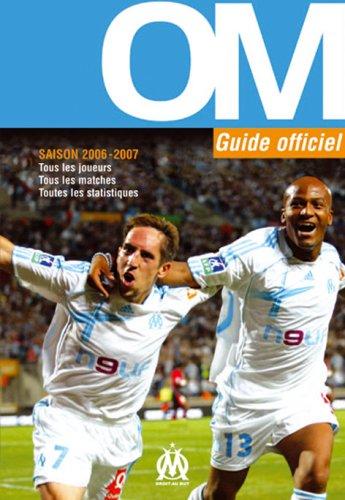 OM Guide officiel Saison 2006-2007