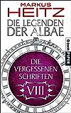 Die Vergessenen Schriften 8: Die Legenden der Albae