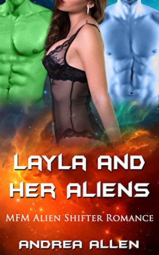 Layla and Her Alien: MFM Alien Shifter Romance (English Edition) (Kindle Free Book-bundles)