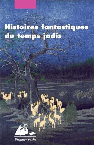 Histoires fantastiques du temps jadis