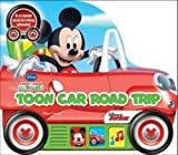 Mickey Mouse Clubhouse - Toon Car Road Trip (Little Vehicle Book)
