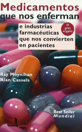 Medicamentos Que Nos Enferman (Contrapunto)