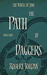 The Wheel of Time : Book 8: The Path of Daggers