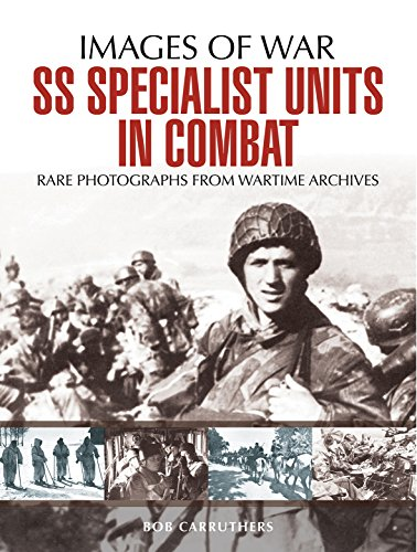 SS Specialist Units in Combat (Images of War) por Bob Carruthers