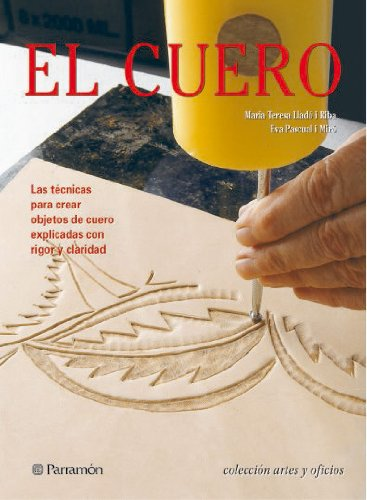 Descargar Libro El Cuero (Artes y oficios) de Eva Pascual i Miró