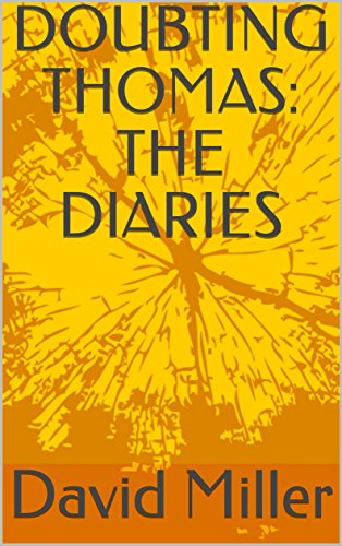 DOUBTING THOMAS: THE DIARIES by [Miller, David]