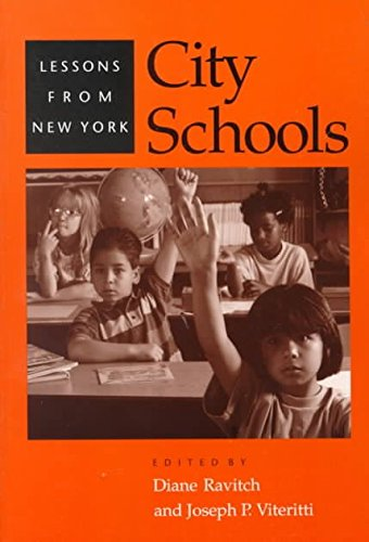 [(City Schools : Lessons from New York)] [Edited by Diane Ravitch ] published on (May, 2000)