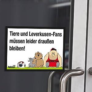 """Eingangsschild """"Tür-Markierer schützt vor befreundeten Leverkusen-Fans"""" Alle Gladbach- und Köln-Fans aufgepasst! Lustige Fußballfan-Geschenkidee - Witziges Schild für Büro, Tür oder Eingang - Warnhinweis """"Wir müssen leider draußen bleiben"""""""