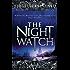 The Night Watch: (Night Watch 1) (Night Watch Trilogy)