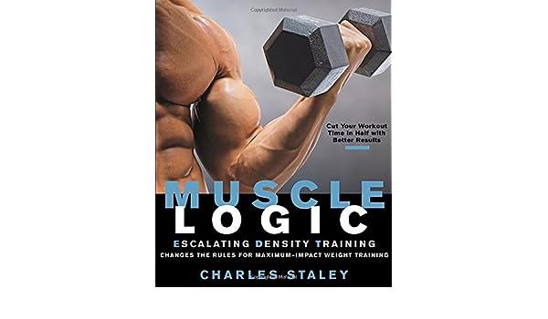 Amazon Fr Muscle Logic Escalating Density Training Charles