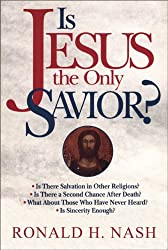 IS JESUS THE ONLY SAVIOUR