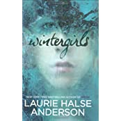 { WINTERGIRLS } By Anderson, Laurie Halse ( Author ) [ Mar - 2009 ] [ Hardcover ]