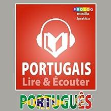 Portugais - Guide de conversation: Lire et Écouter: Série Lire et Écouter