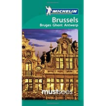 Michelin Must Sees Brussels (Michelin Must Sees Guide)