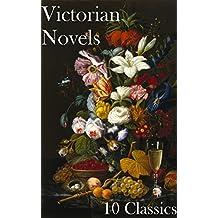 Victorian Novels: 10 Classics (English Edition)