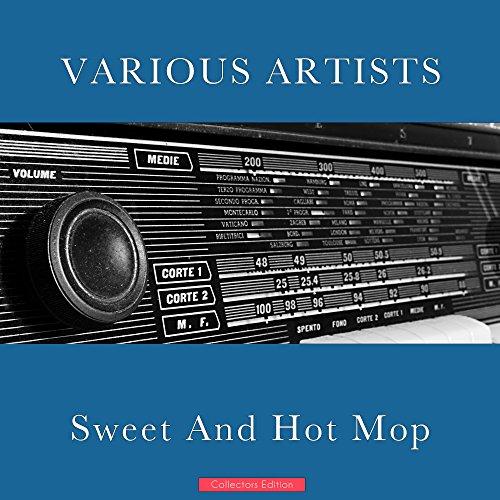 Sweet And Hot Mop (Hot Mop)