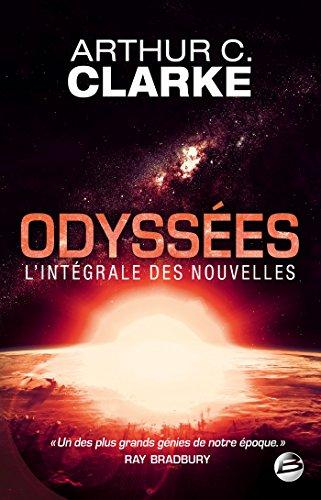 Odysses : L'Intgrale des nouvelles