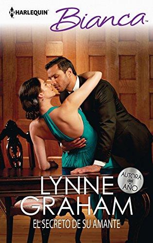 El secreto de su amante (Bianca) por Lynne Graham