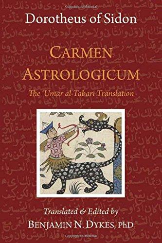 Carmen Astrologicum: The 'Umar al-Tabari Translation por Dorotheus of Sidon