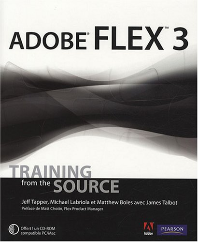 Adobe Flex 3 par Jeff Tapper