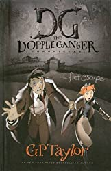 FIRST ESCAPE DOPPLEGANGER (Dopple Ganger Chronicles) (The Dopple Ganger Chronicles)