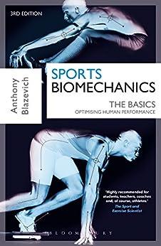 Sports Biomechanics: The Basics: Optimising Human Performance por Prof. Anthony J. Blazevich epub
