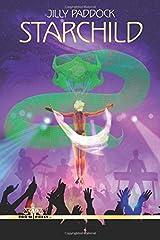 Starchild: Volume 3 (Zenith Alpha 4013) Paperback