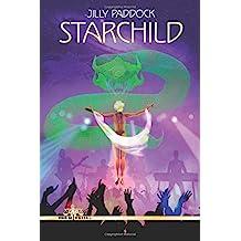 Starchild: Volume 3 (Zenith Alpha 4013)