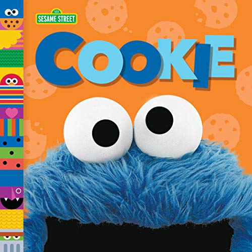 Cookie (Sesame Street Friends) (English Edition) 5 Sesame Street Cookie