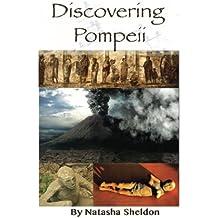 Discovering Pompeii: Three Tours Through Pompeii's History: Black and white Edition