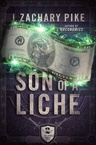 Son of a Liche (The Dark Profit Saga Book 2) por J. Zachary Pike