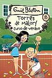 Torres de Malory 8. Curso de verano. (INOLVIDABLES)