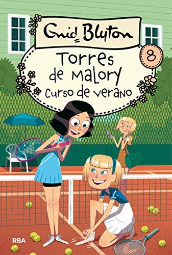 Torres de Malory 8: curso de verano (INOLVIDABLES)