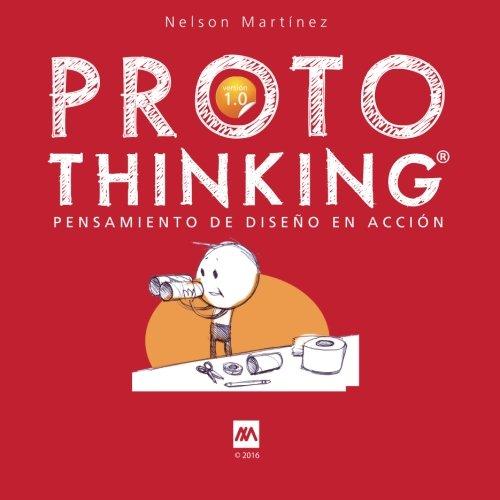 Portada del libro ProtoThinking®: Pensamiento de Diseño en Accion