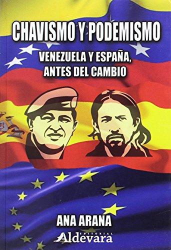 CHAVISMO Y PODEMISMO, Venezuela y España antes del cambio