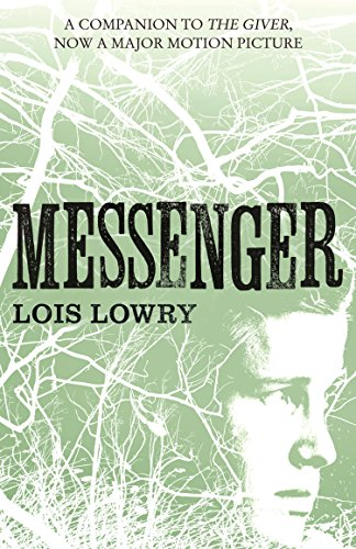 Messenger (The Giver Quartet) (The Quartet Book 3) (English Edition) Edition Messenger