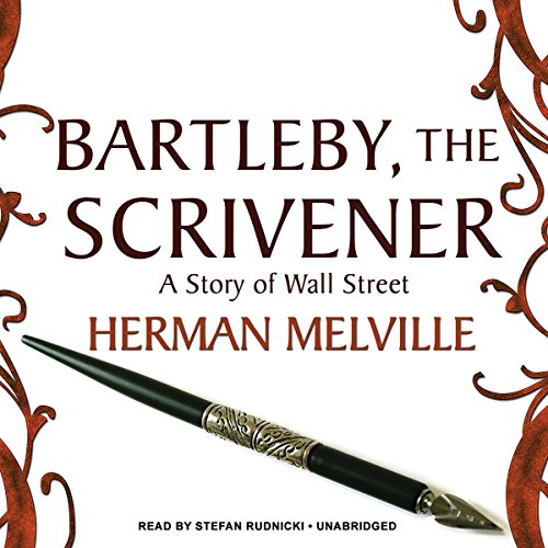 Bartleby, the Scrivener  Audiolibri