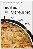 Histoire du monde - 500-1000-1500