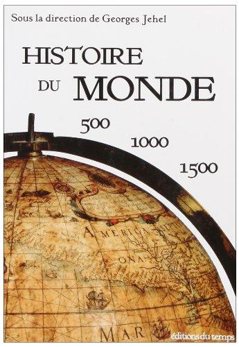 Histoire du monde : 500-1000-1500