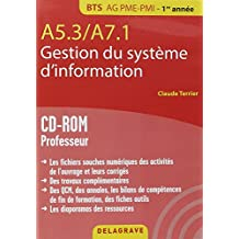 A5.3 a7.1 gestion du système d'information bts ag pme pmi (1Cédérom)